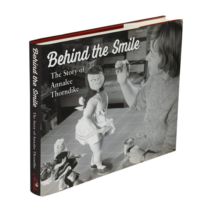 Behind the Smile-The Story of Annalee Thorndike